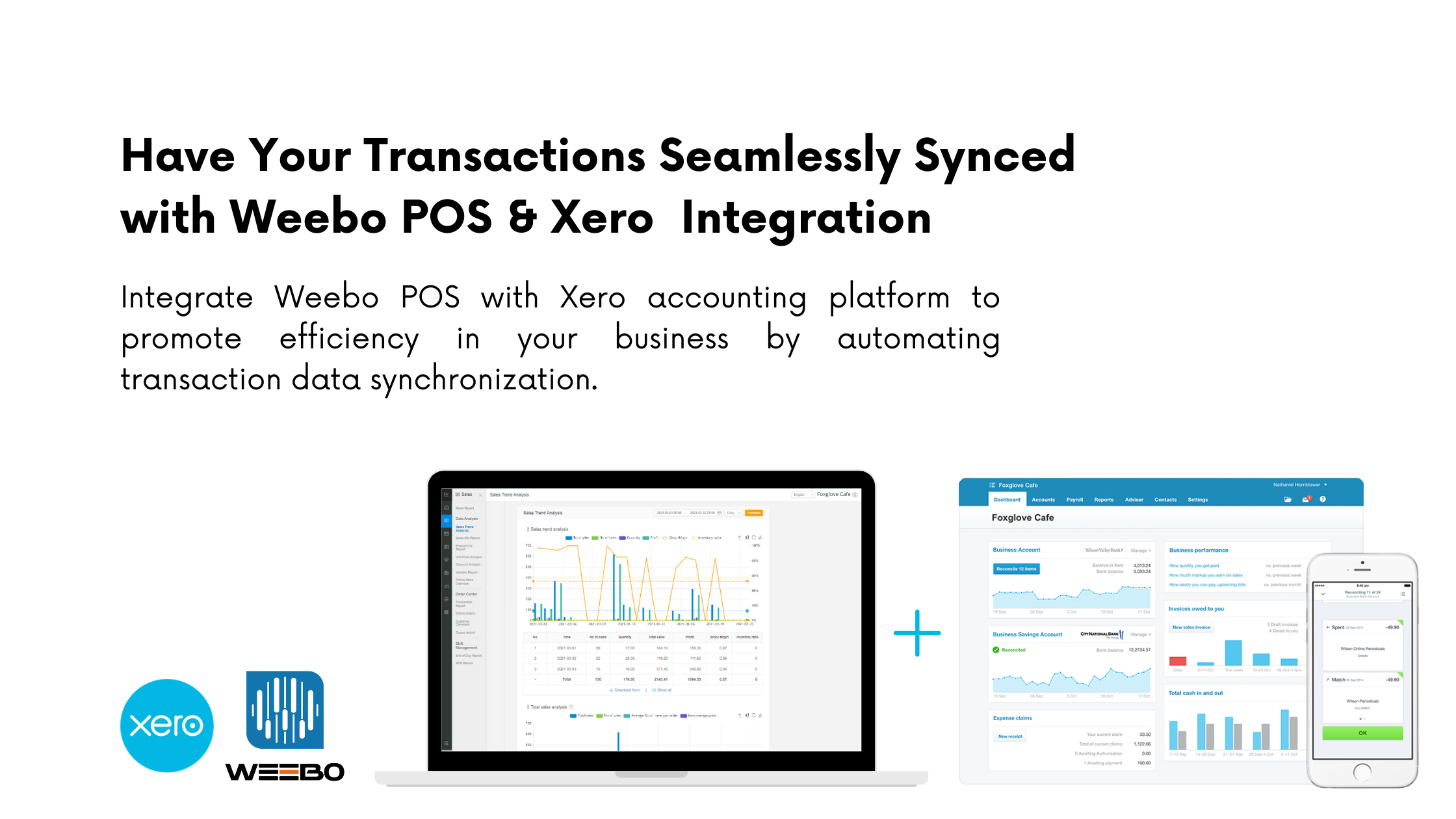 Integrate your POS with Xero accounting platform to promote efficiency in your business by automating transaction data synchronization.-4
